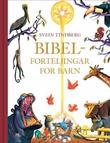 """""""Bibelforteljingar for barn"""" av Svein Tindberg"""