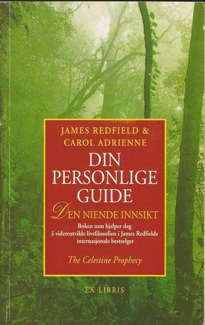 """Din personlige guide - den niende innsikt"" av James Redfield"