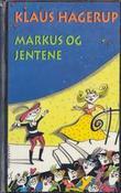 """""""Markus og jentene"""" av Klaus Hagerup"""