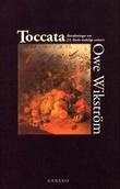 """Toccata betraktninger om J.S. Bachs åndelige univers"" av Owe Wikström"