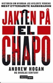 """Jakten på El Chapo"" av Andrew Hogan"