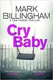 """""""Cry baby"""" av Mark Billingham"""