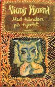 """""""Med hånden på hjertet - roman"""" av Vigdis Hjorth"""