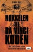 """""""Nøkkelen til Da Vinci-koden - den uautoriserte guiden til faktaene bak fantasien"""" av Simon Cox"""
