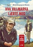 """""""Hva villmarka lærte meg"""" av Øivind Berg"""