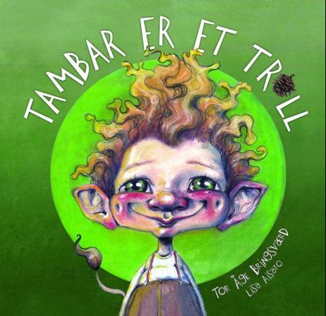 """""""Tambar er et troll"""" av Tor Åge Bringsværd"""