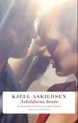 """""""Askildsens beste 18 noveller utvalgt av forfatteren"""" av Kjell Askildsen"""