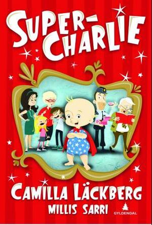 """""""Super-Charlie"""" av Camilla Läckberg"""