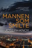 """""""Mannen som smilte"""" av Joseph Knox"""