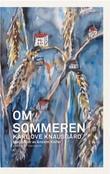 """""""Om sommeren"""" av Karl Ove Knausgård"""