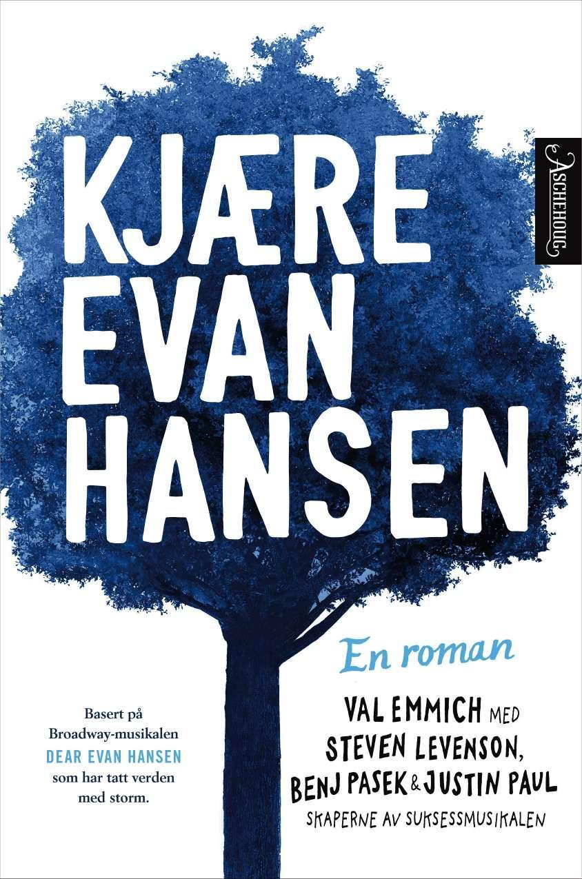 """""""Kjære Evan Hansen - en roman"""" av Val Emmich"""