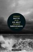 """""""Dette er helt nødvendig"""" av Benedicte Meyer Kroneberg"""