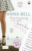 """""""Hjertesorg og høydeskrekk"""" av Anna Bell"""