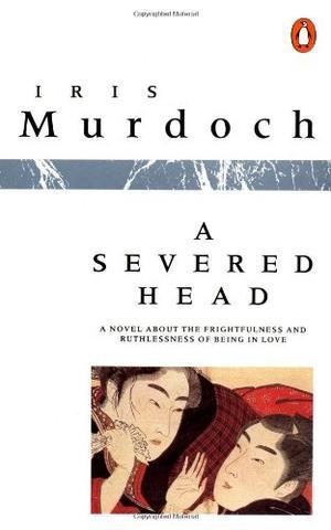 """""""A Severed Head"""" av Iris Murdoch"""