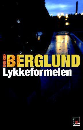 """""""Lykkeformelen"""" av Ingrid Berglund"""