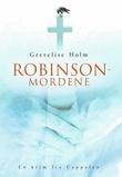 """""""Robinson-mordene"""" av Gretelise Holm"""