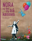"""""""Nora og den lille blå kaninen"""" av Martin Berdahl Aamundsen"""