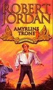 """""""Amyrlins trone - tidshjulet sjette bok del II"""" av Robert Jordan"""