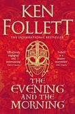 """""""The evening and the morning - the prequel to The pillars of the Earth"""" av Ken Follett"""