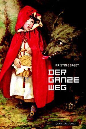 """Der ganze Weg"" av Kristin Berget"