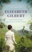 """""""Alma Whittakers betydelige oppdagelser"""" av Elizabeth Gilbert"""