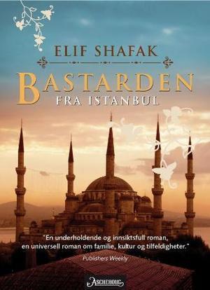 """""""Bastarden fra Istanbul"""" av Elif Shafak"""