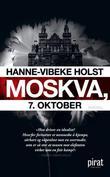 """""""Moskva, 7. oktober"""" av Hanne-Vibeke Holst"""