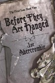 """Before they are hanged"" av Joe Abercrombie"