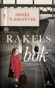 """""""Rakels bok - roman"""" av Sissel Værøyvik"""