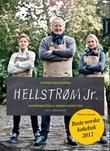 """""""Hellstrøm jr. - 60 oppskrifter & gode tips"""" av Eyvind Hellstrøm"""