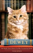 """Dewey - the small-town library cat who touched the world"" av Vicki Myron"