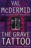 """The grave tattoo"" av Val McDermid"