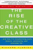 """""""The Rise of the Creative Class And How it's Transforming Work, Leisure, Community and Everyday Life"""" av Richard Florida"""