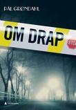 """""""Om drap"""" av Pål Grøndahl"""