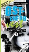 """""""Forsvinningen"""" av Kristine S. Henningsen"""