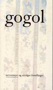 """""""Revisoren og utvalgte fortellinger"""" av Nikolaj Gogol"""
