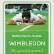 """""""Wimbledon - der graset er grønast"""" av Gudmund Skjeldal"""