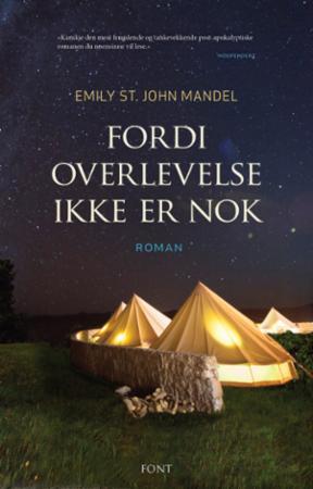 """""""Fordi overlevelse ikke er nok"""" av Emily St. John Mandel"""