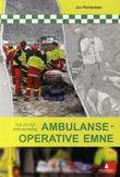 """Ambulanseoperative emne - vg2 og vg3 ambulansefag"" av Jon Richardsen"