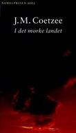 """""""I det mørke landet"""" av J.M. Coetzee"""