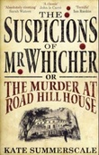 """The suspicions of Mr. Whicher, or The murder at Road Hill House"" av Kate Summerscale"