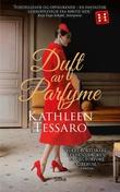 """""""Duft av parfyme"""" av Kathleen Tessaro"""