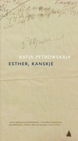 """""""Esther, kanskje - historier"""" av Katja Petrowskaja"""