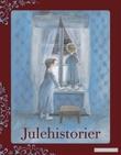 """""""Julehistorier"""" av H.C. Andersen"""