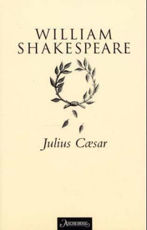 """Julius Cæsar"" av William Shakespeare"