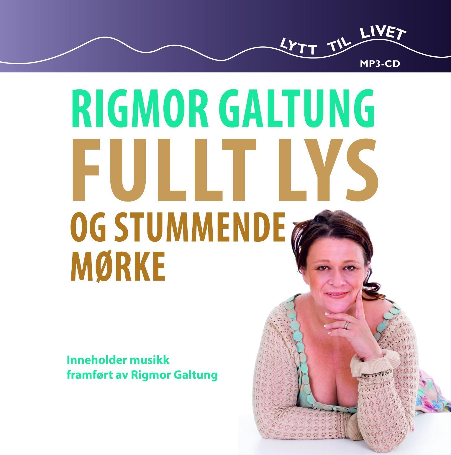 """""""Fullt lys og stummende mørke"""" av Rigmor Galtung"""