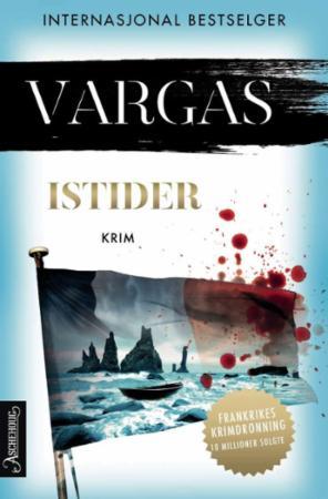 """""""Istider"""" av Fred Vargas"""