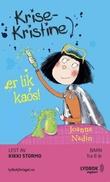 """""""Krise-Kristine er lik kaos"""" av Joanna Nadin"""