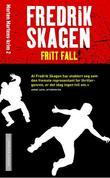 """""""Fritt fall"""" av Fredrik Skagen"""