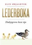 """""""Lederboka - hodejegerens beste tips"""" av Elin Ørjasæter"""